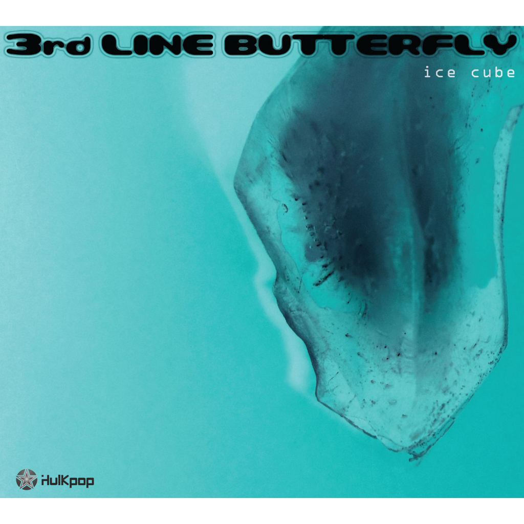 3rd Line Butterfly – Ice Cube – EP