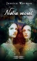 http://loisirsdesimi.blogspot.fr/2013/11/notre-secret-jessica-warman.html