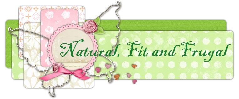 Natural Fit and Frugal