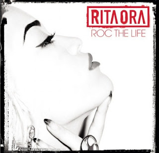 Rita Ora - Roc The Life artwork