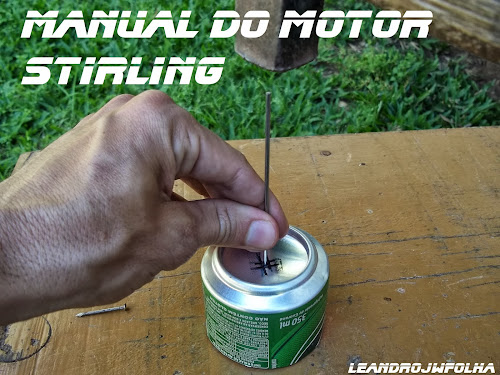 Manual do motor Stirling, forçar a passagem do raio de 2 mm na lata