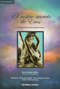 El rostro secreto de Eros. Buenos Aires: Editorial Dunken, 2011