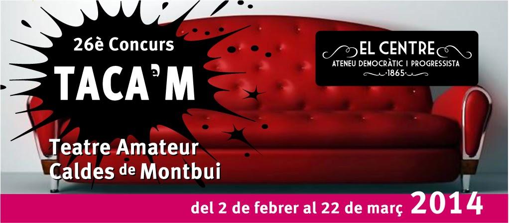 26TACAM – Concurs de teatre amateur de Caldes
