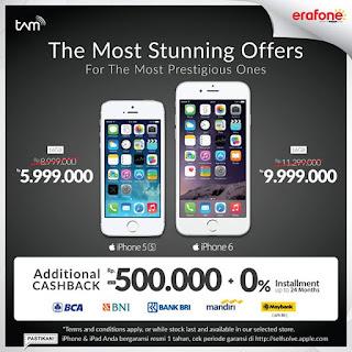 Promo Akhir Tahun Garansi TAM iPhone 5s Rp 5.999.000 dan iPhone 6 Rp 9.999.000 di Erafone