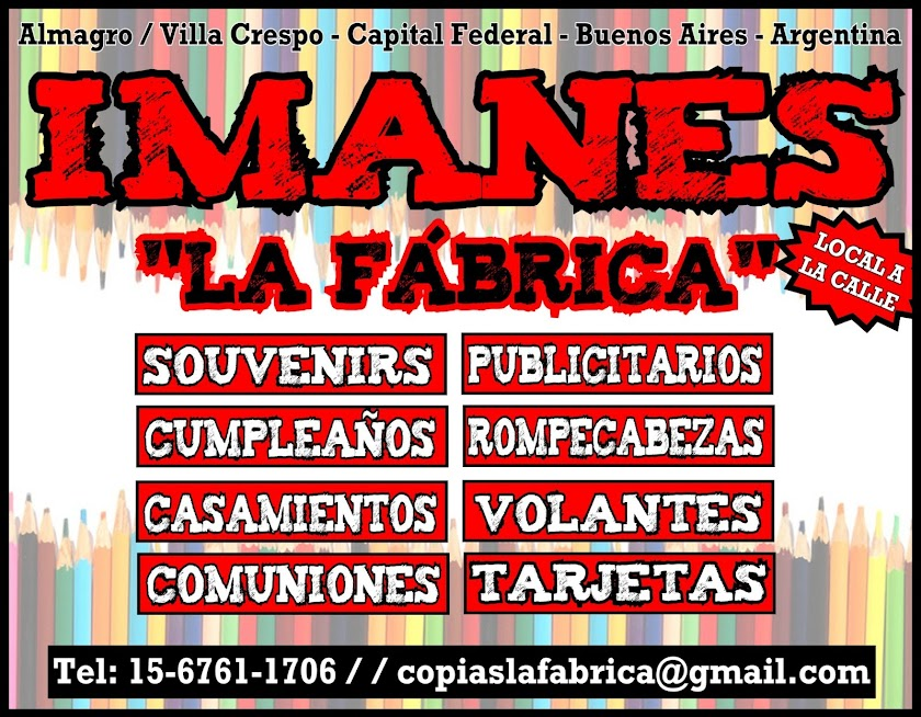 """Imanes y Centro de Copiado  """"La Fábrica"""""""