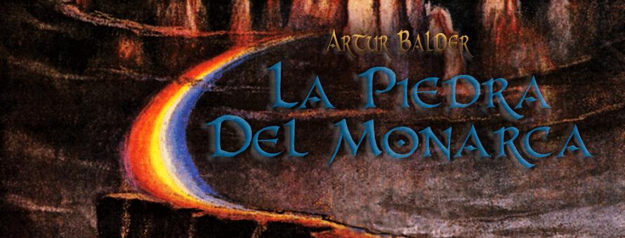 La Piedra del Monarca - Literatura Infantil Juvenil de Artur Balder