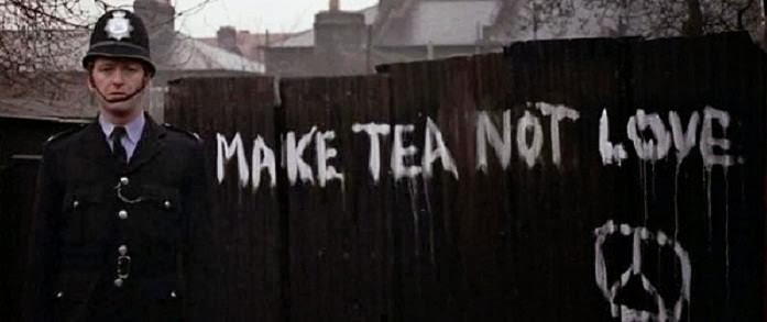 make tea, not love