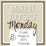 An Original Belle: Make It Yourself Monday {Link-Up}