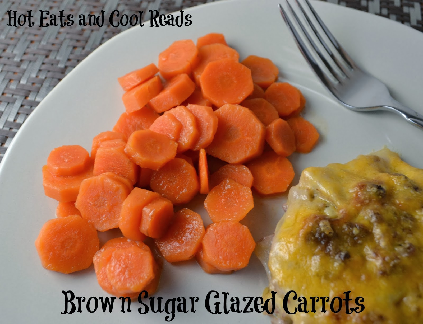 Hot Eats and Cool Reads: Brown Sugar Glazed Carrots Recipe