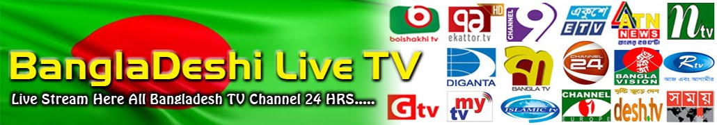 BanglaDeshi Live TV