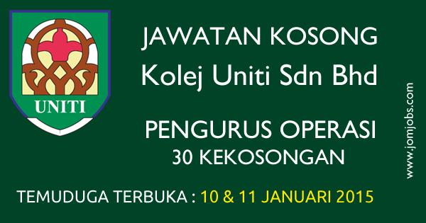 Jawatan Kosong Temuduga Terbuka Kolej Uniti Sdn Bhd 2015