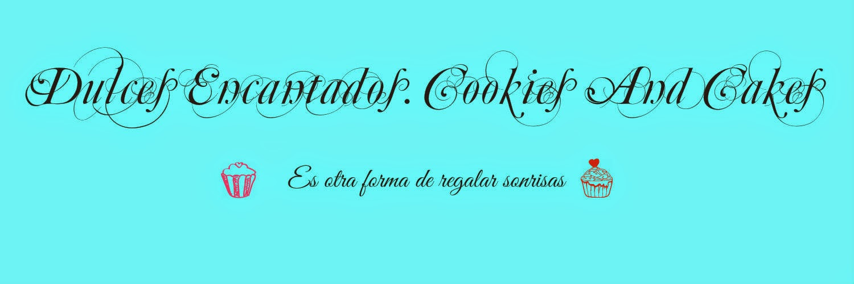 Dulces Encantados. Cookies & cakes