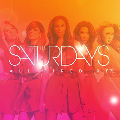 The Saturdays - All Fired Up Lyrics
