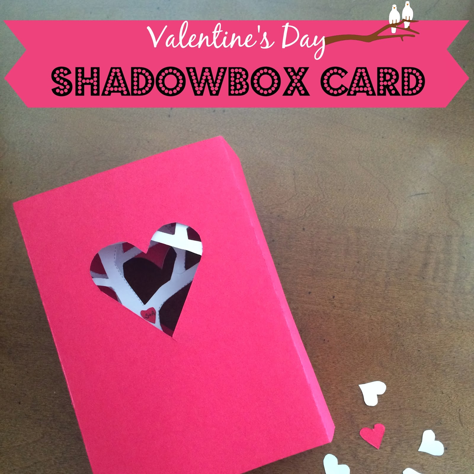 Valentine's Day Shadowbox Card