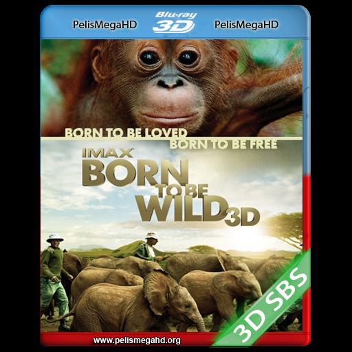 NACIDOS PARA SER LIBRES (2011) FULL 3D SBS 1080P HD MKV ESPAÑOL LATINO