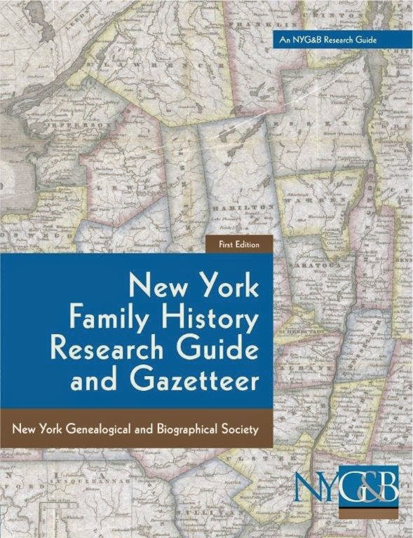 NYG&B Announces Publication of the New York Family History Research Guide and Gazetteer via FGS.org Voice Blog