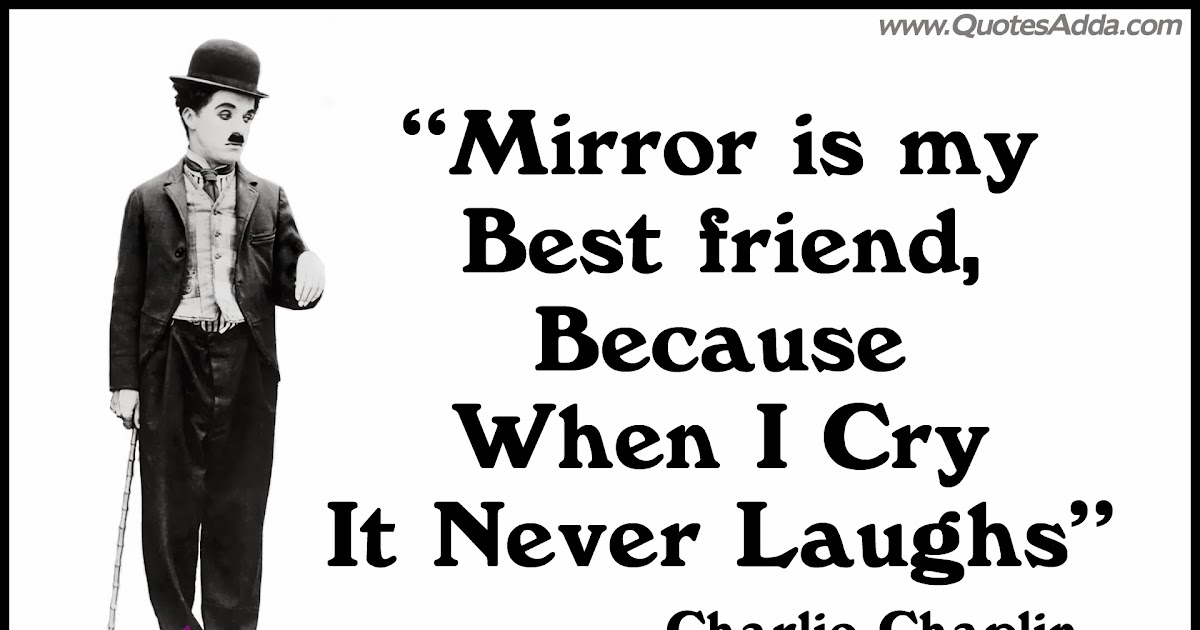 Charlie Chaplin Best Quotation Ever | Quotes Adda.com ...
