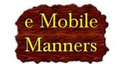 eMOBILE MANNERS