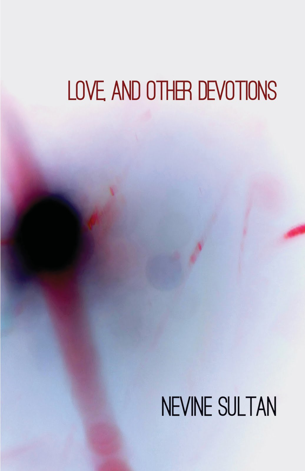 My Chapbook: Love, and Other Devotions. Click on the image to order from Finishing Line Press...