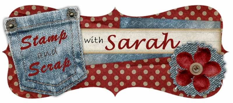 Stamp &amp; Scrap with Sarah