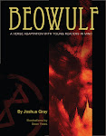 Beowulf: A Verse Adaptation With Young Readers In Mind, By Joshua Gray -- illustrated by Sean Yates