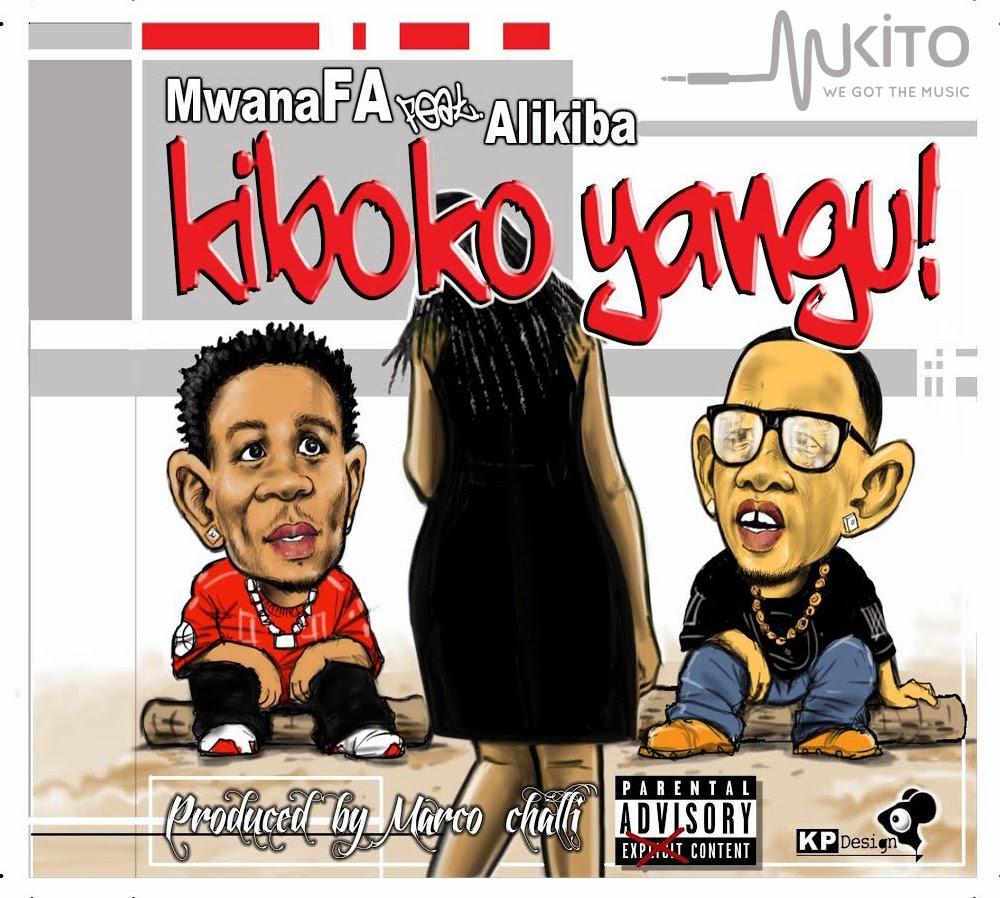New AUDIO | MWANA FA ft ALI KIBA - KIBOKO YANGU | Download