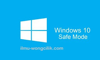 Cara Masuk Save Mode Windows 10