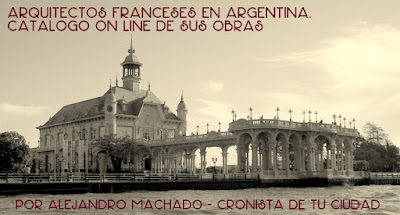 Arquitectos Franceses en Argentina: Catálogo on line de sus obras