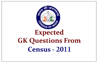 Most Expected GK Questions from Census 2011