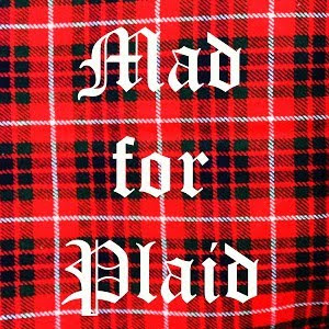March is Mad For Plaid Month