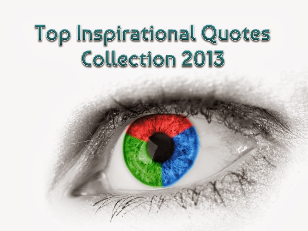 Inspirational Quotes Collection 2013 PPT Download