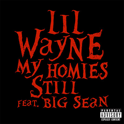 my homies still cover lil wayne big sean
