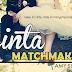 Cinta Matchmaker -bab 11-