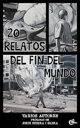 20 RELATOS DEL FIN DEL MUNDO