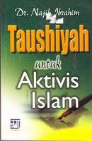 tausiyah untuk aktivis islam rumah buku iqro toko buku online buku islam