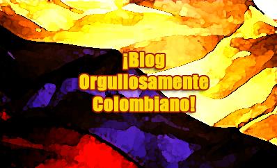 ¡Blog orgullosamente colombiano!