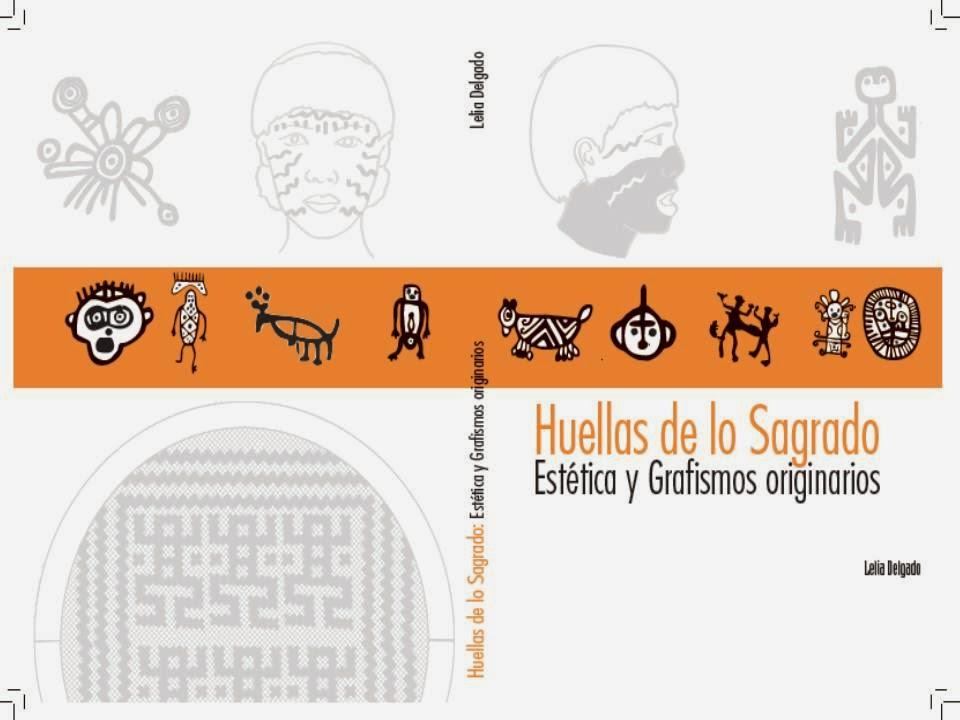 http://issuu.com/leliadelgado/docs/est__tica_y_grafismos_originarios._