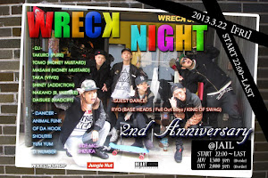 2013. 03. 22 (FRI)<br>WRECK NIGHT @JAIL