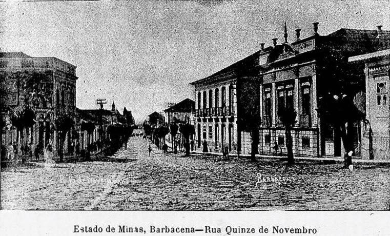 RUA XV DE NOVEMBRO DE BARBACENA EM 1915