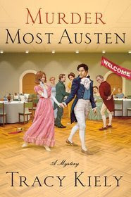 Tracy Kiely Writes Another Austen Mystery