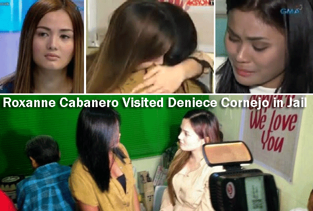 Roxanne Cabanero Visited Deniece Cornejo in Jail