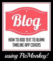 how to add text to a blank timeline app cover using picmonkey