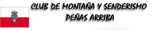 CLUB DE MONTAÑA Y SENDERISMO PEÑAS ARRIBA