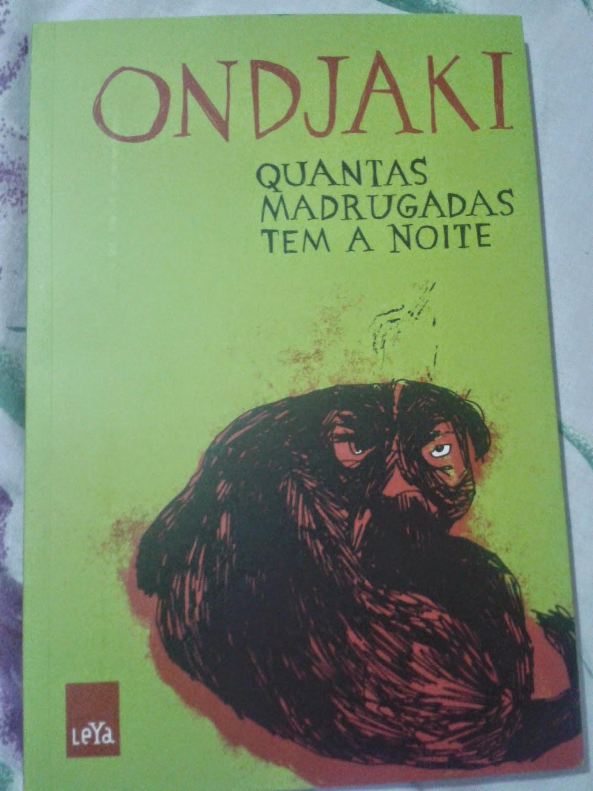 Ondjaki - Quantas Madrugadas Tem a Noite