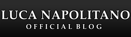 LUCA NAPOLITANO OFFICIAL BLOG