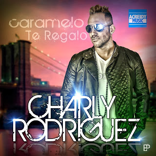 Charly Rodriguez - Caramelo