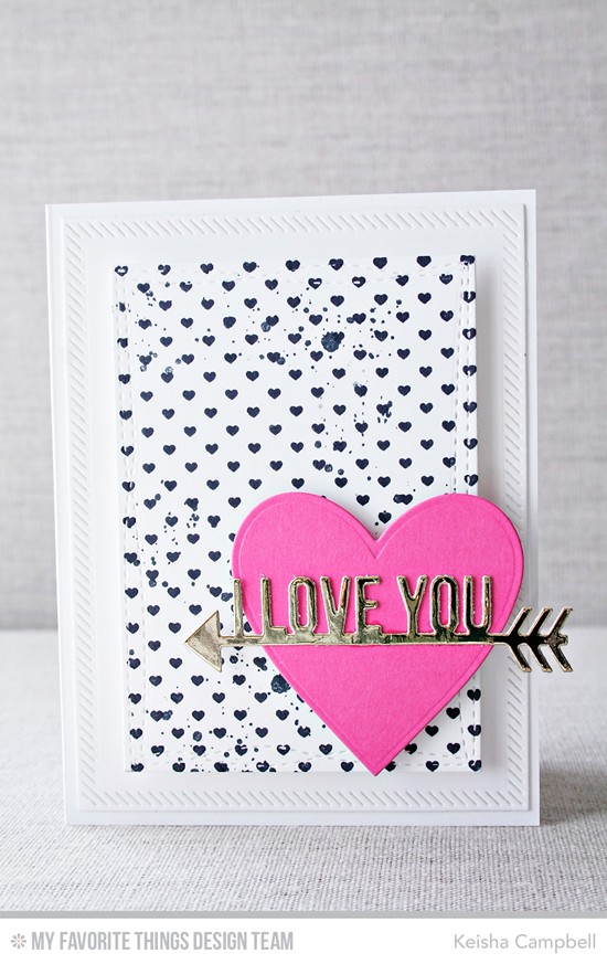 Love You Card by Keisha Campbell featuring the Distressed Patterns stamp set, Mini Hearts Background stamp, and the Heart STAX, Straight to My Heart, Wonky Stitched Rectangle STAX, and Inside & Out Stitched Rectangle STAX Die-namics #mftstamps