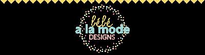 bebe a la mode designs