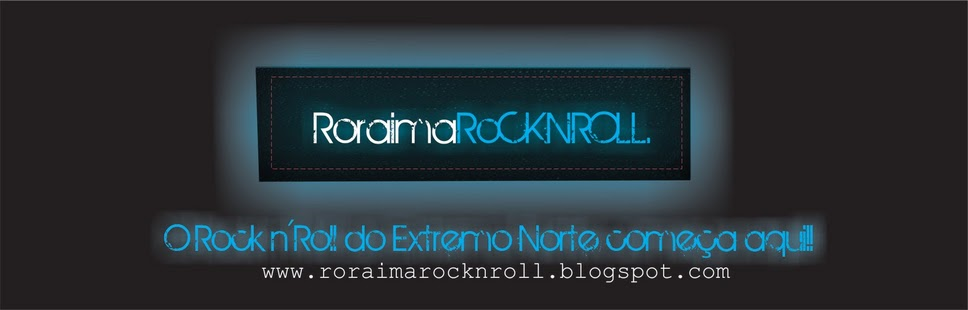 Roraima Rock N&#39;Roll