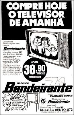 televisor Bandeirante,  história da década de 70. Reclame anos 70. Propaganda anos 70. Brazil in the 70s, Oswaldo Hernandez;